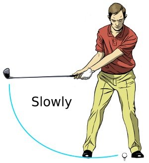 Slow back swing