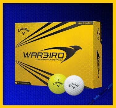 Callaway Warbird and Warbird Yellow Golf Ball Review