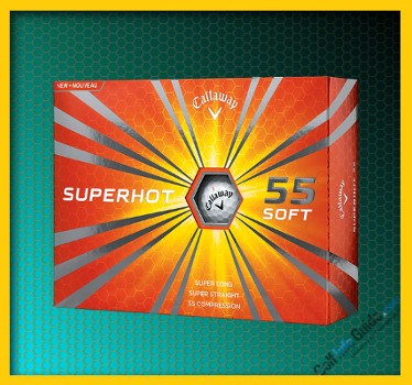 Callaway New Superhot 55 Top Rated Golf Ball Review
