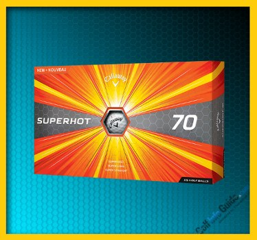 Callaway Superhot 70 Golf Ball Review