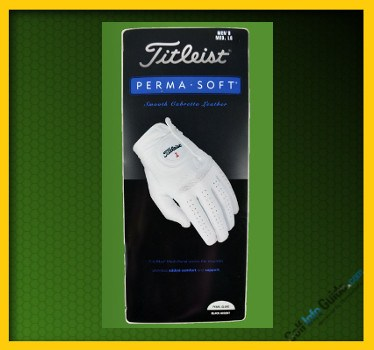 Titleist Perma-Soft Excellent Choice in Mid-Priced Glove