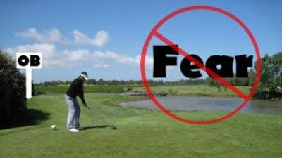 Fear – Golf Lessons & Tips